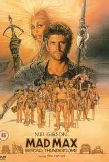 Mad Max Beyond Thunderdome 1985
