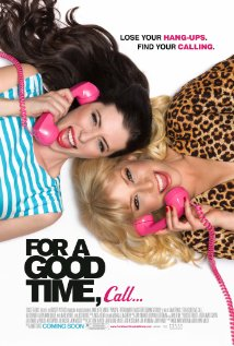 For a Good Time Call (2012)