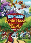 Tom And Jerry Robin Hood And His Merry Mouse 2012