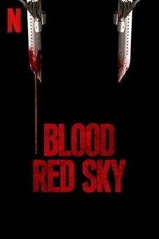 Blood Red Sky 2021 download