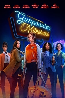 Gunpowder Milkshake 2021 download