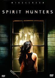 Spirit Hunters (2011)