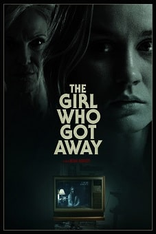The Girl Who Got Away 2021 download