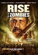 Rise of the Zombies ( 2012)