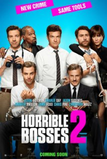 Horrible Bosses 2 2014