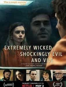 Extremely Wicked, Shockingly Evil and Vile (2019) download