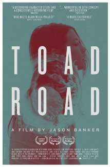 Toad Road (2012) download