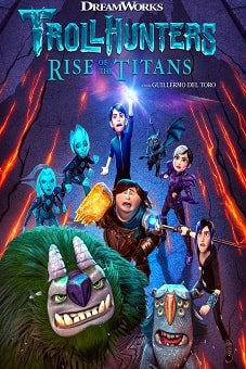 Trollhunters Rise of the Titans 2021 download