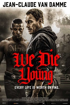 We Die Young (2019) download