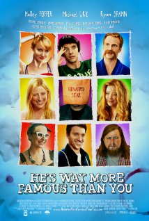 He is Way More Famous Than You (2013)
