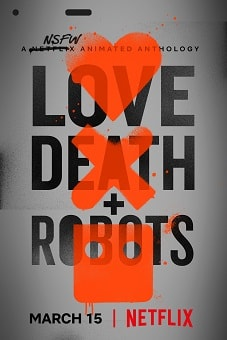 Love, Death & Robots Season 1 download
