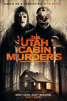 The Utah Cabin Murders 2019 download