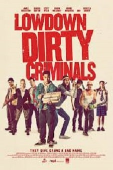 Lowdown Dirty Criminals 2020 download