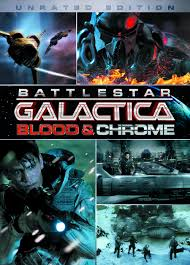 Battlestar Galactica Blood & Chrome (2012)