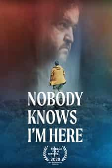 Nobody Knows I'm Here 2020 download