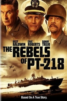 The Rebels of PT-218 2021 download