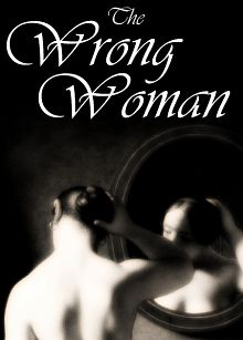 The Wrong Woman (2013)