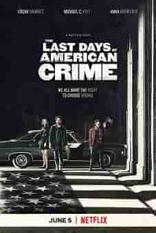 The Last Days of American Crime 2020 download