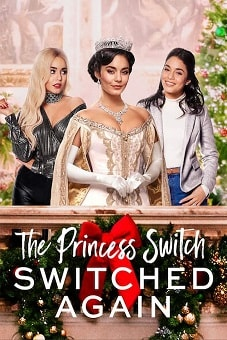 The Princess Switch Switched Again 2020 download