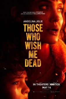 Those Who Wish Me Dead 2021 download