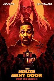 The House Next Door Meet the Blacks 2 2021 download