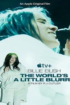 Billie Eilish The World's a Little Blurry 2021 download