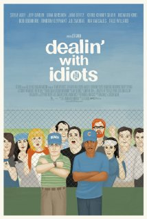 Dealin with Idiots (2013)