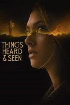 Things Heard & Seen 2021 download
