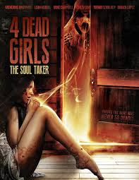 4 Dead Girls: The Soul Taker (I) (2012)