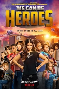 We Can Be Heroes 2020 download