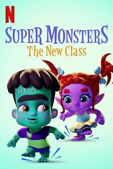 Super Monsters The New Class 2020 download