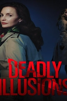 Deadly Illusions 2021 download