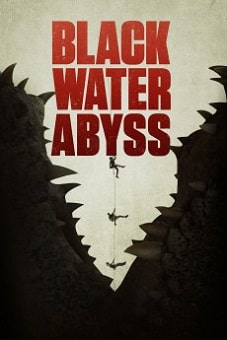 Black Water Abyss 2020 download