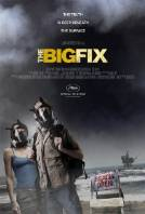 The Big Fix (2011)